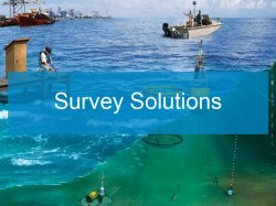 Survey Solutions | Sea and Land Technologies